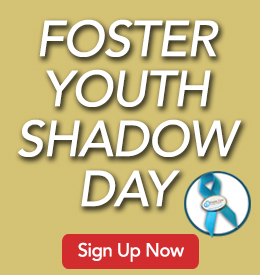 Foster Youth Shadow Day Sign Up button