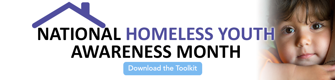 National Homeless Youth Awareness Month banner
