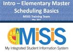 Elementary Master Scheduling Basics