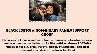 Flyer for Black LGBTQI & Non-Binary Family Support Group