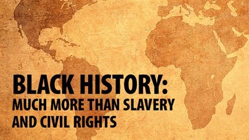 black history much more than slavery and civil rights