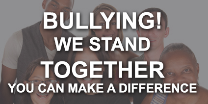 Bullying! We Stand Together