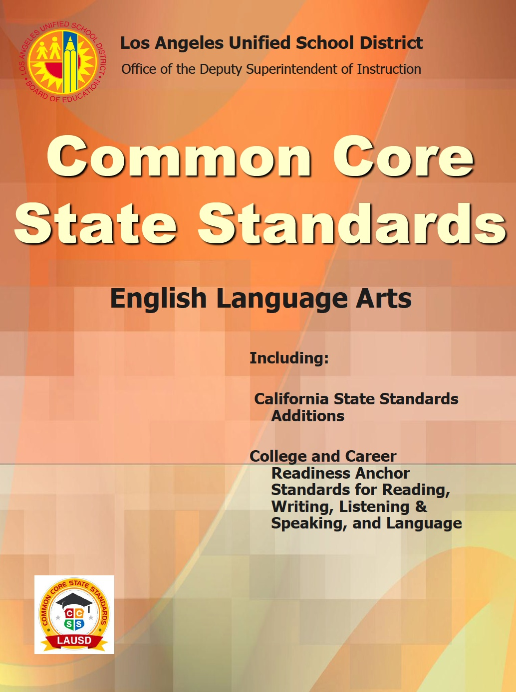 common core state standards for the los angeles unified school district