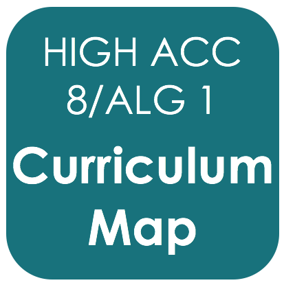 Highly Acc 8/Alg 1-Curriculum Map