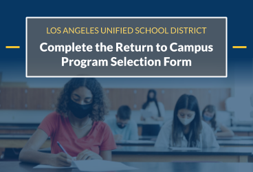 Complete the Return to Campus Program Selection Form