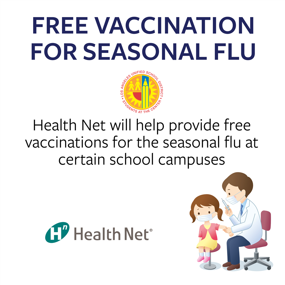 Los Angeles Unified and Health Net Will Offer Free Vaccinations for Seasonal Flu to Students and Families (10-16-20)