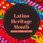 Graphic of Latino Heritage Month