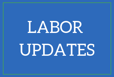 Labor Updates and Information