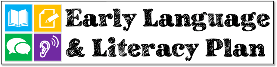 Early Language & Literacy Plan