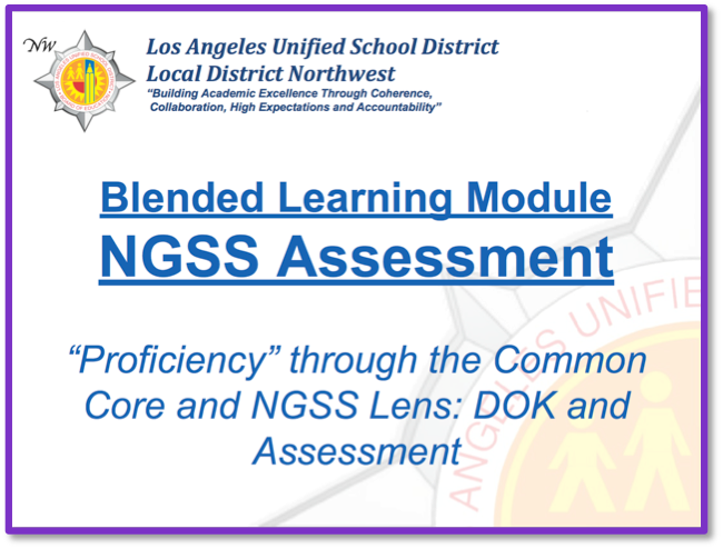 NGSS Assessment Blended Learning Module Available