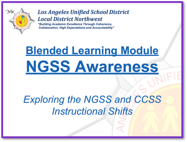 NGSS Awareness Blended Learning Module Available