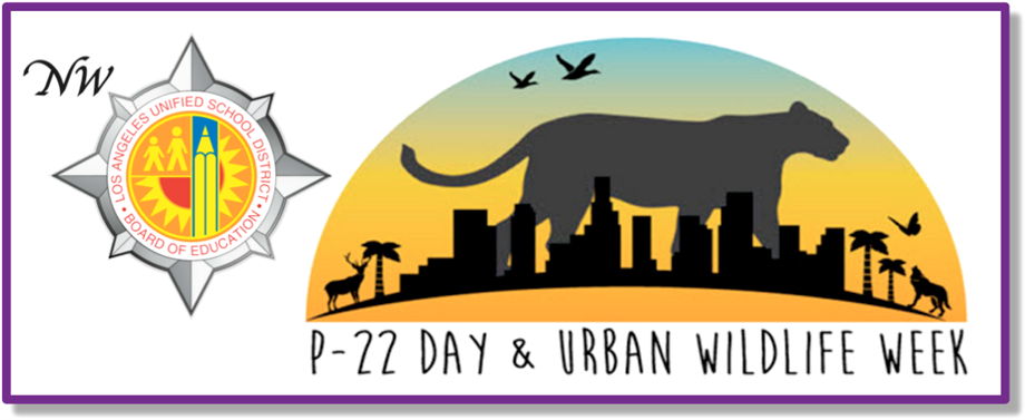P-22 Day and Urban Wildlife Week