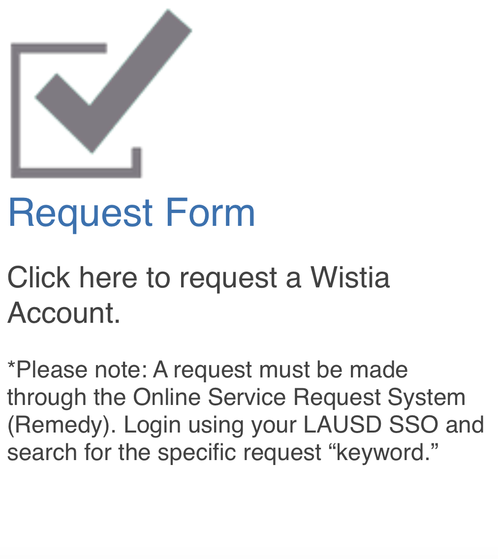 Wistia Request Form