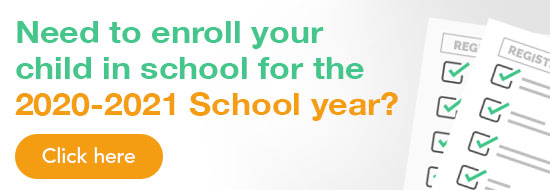 Need to enroll your child in school for the 2020-2021 School Year
