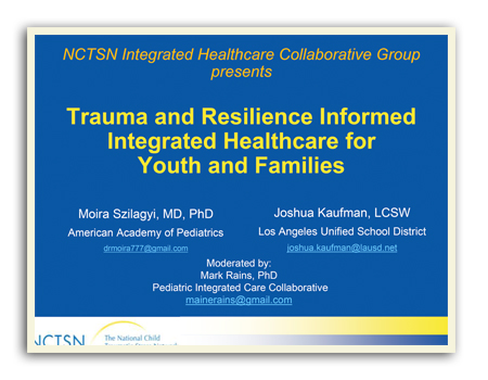 Trauma and Resilence Informed Integrated Healthcare for Youth and Families