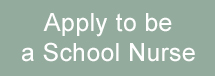 Apply to be a School Nurse - button