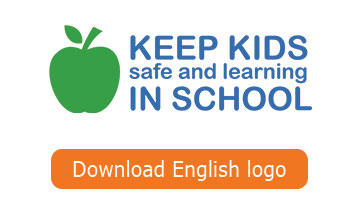 Keep Kids Safe and Learning in Schools - English button
