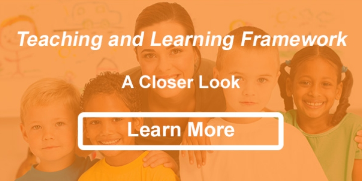 Teaching and Learning Framework - A Closer Look