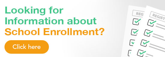 Looking for Information about School Enrollment?
