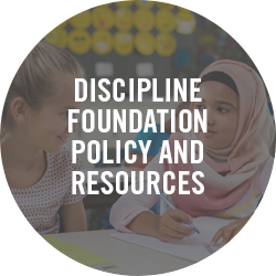 Discipline Foundation Policy and Resources