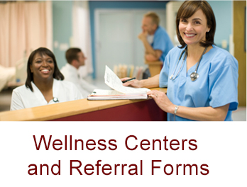 Wellness Centers and Referral Forms button