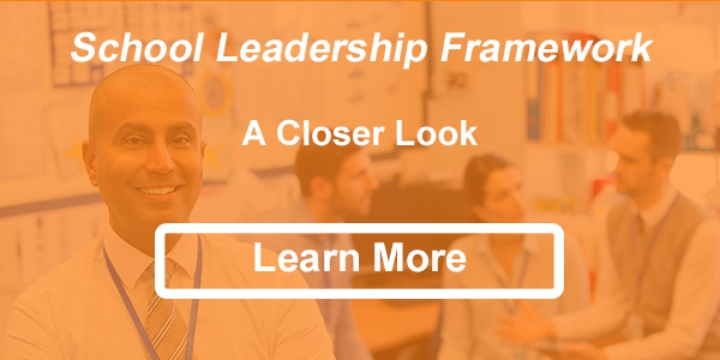 School Leader Framework - A Closer Look